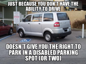 Not entitled to disabled parking spot - meme