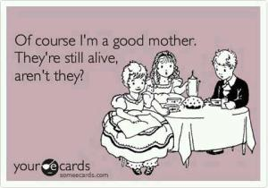 Why-I-am-a-Good-mother